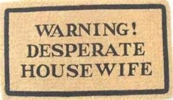 Kokos - Fussmatte Warning Desperate Housewife